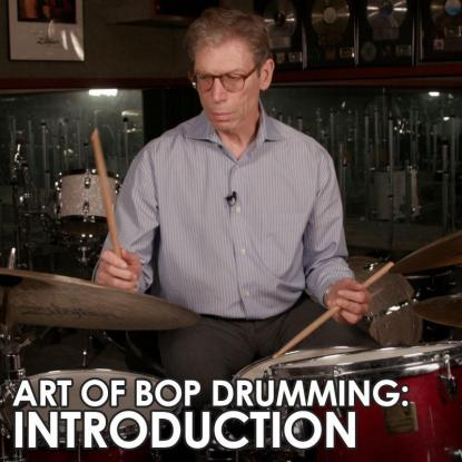 01: Introduction and History of the Art of Bop Drumming Method